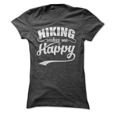 HIKING MAKE ME HAPPY T-Shirts, Hoodies. Check Price Now ==>…