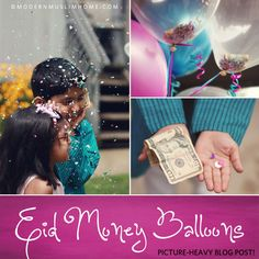 A Crafty Arab: 99 Creative Eid Projects. Eid Money Balloons | ModernMuslimHome.com