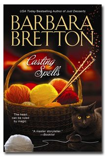 Barbara Bretton's Sugar Maple Chronicles. Knitting, magic and humor. Gotta love it and I do