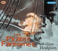 Les pirates fantômes  / William Hogdson