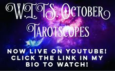 """Your October Tarotscopes are live! What's """"Written in the Stars"""" for you this month? Click to watch my monthly Tarot reading for your sign find out what pitfalls and potentials are coming up for you in October! Don't forget to listen to your Rising and Moon signs as well!  I'd love to hear what you think! Thank you for listening """"liking"""" and commenting! Your feedback subscribes and shares mean more than I can say (without a lot of screaming and crying).  I'm wishing you a magical month and…"""