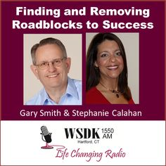 Getting Rid of Visibility Blocks and Blocks to Your Success – Interview with Stephanie Calahan by Gary Smith @Optimum Performance Technologies, LLC
