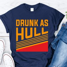 Drunk As Hull T Shirt Hockey St. Louis Blues Brett Hull Shirt , Shop Drunk As Hull T Shirt from Gebli. Brett Hull is an American-Canadian ice hockey player. Blues Nhl, Funny Thanksgiving Shirts, Funniest Moments, Ice Hockey Players, Cooler Painting, Hockey Shirts, St Louis Blues, Clothing Photography, Go Blue