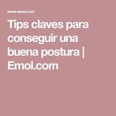 Tips claves para conseguir una buena postura | Emol.com