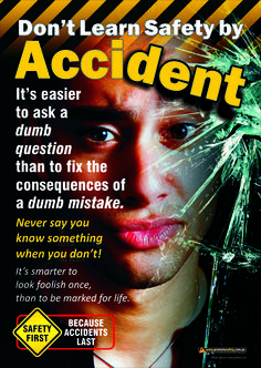 Workplace Health & Safety Poster encouraging workers to ask questions rather than take risks. Available as & in Australia and NZ (printed in Aus), and & in the USA and Canada (printed in US). Fire Safety Poster, Health And Safety Poster, Safety Posters, Safety Fail, Fire Safety Tips, Fire Safety Training, Health Bulletin Boards, Safety Pictures, Safety Slogans