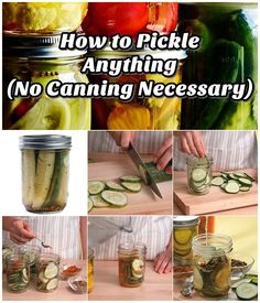 How To Pickle Anything - No Canning Necessary