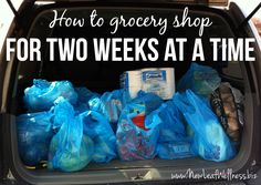 Meal plan for two weeks and only grocery shop once. Helpful tips.