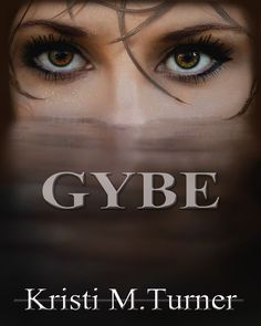 I love covers and ones with eyes and water…well, Gybe by Kristi M turner gives me an eerie feeling, making me very curious about the story inside. How about you? Do eyes draw you into …