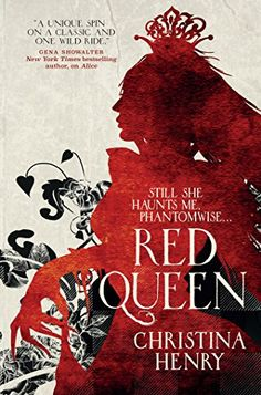 """The Red Queen"" by Christina Henry. *Not Owned* Book 2 of of ""The Chronicles Of Alice"" series. Other books in this series: Book ""Alice"" *Owned* Fantasy Book Covers, Best Book Covers, Beautiful Book Covers, Fantasy Books, Dark Fantasy, Fantasy Magic, Penguin Books, Books To Read, My Books"