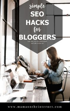SEO for bloggers. Learn and take action on SEO with these easy to understand tips. MamaOnTheInternet.com #seo #blog #blogging #bloggingtips #seoguide #growyourblog