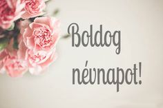 nevnap-kepeslapok-online Birthday Wishes, Birthday Cards, Happy Birthday, Happy Name Day Wishes, Holiday Gif, Today Is My Birthday, Holidays And Events, Diy And Crafts, Birthdays
