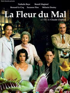 The Flower of Evil (original title: La fleur du mal) is a 2003 French film by Claude Chabrol.Standing: Nathalie Baye, Suzanne Flon, Bernard Le Coq Seated: Mélanie Doutey and Benoît Magimel Movies Showing, Movies And Tv Shows, Bernard Le Coq, Cinema France, Film Mythique, Claude Chabrol, The Flowers Of Evil, Francois Truffaut, French Movies