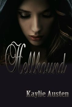 HELLHOUND BY KAYLIE AUSTEN: BOOK REVIEW