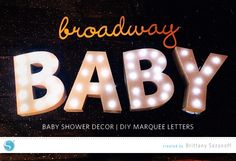 BROADWAY BABY BABY SHOWER | DIY MARQUEE LETTERS | BRITTANY SAZONOFF FOR SILHOUETTE AMERICA