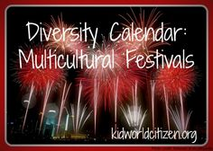 Diversity Multicultural Calendar Festivals- Kid World Citizen