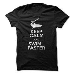 Keep Calm And Swim Faster T-Shirts, Hoodies, Sweaters