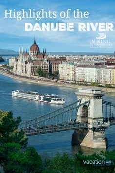 Highlights of a Danube River Cruise