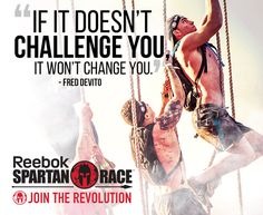 """If if doesn't challenge you"" wisdom from @Spartanrace"