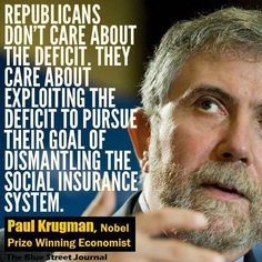 Republicans don't care about the deficit.  They care about exploiting the deficit to pursue their goal of dismantling the social insurance system.