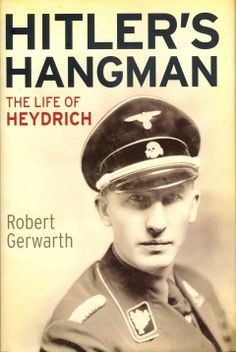 The heartbreakingly horrible biography of the mastermind of the holocaust, Reinhard Heydrich.