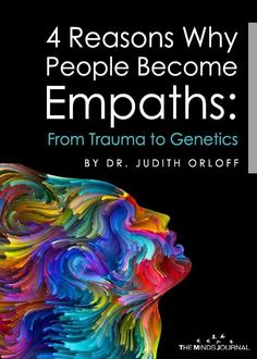 Why do people become empaths? Is it Trauma? Neglectful or supportive parental upbringing? , 4 Reasons Why People Become Empaths: From Trauma to Genetics Empath Traits, Intuitive Empath, Colleges For Psychology, Psychology Facts, Empath Abilities, Psychic Abilities, Highly Sensitive Person, Sensitive People, Narcissist And Empath