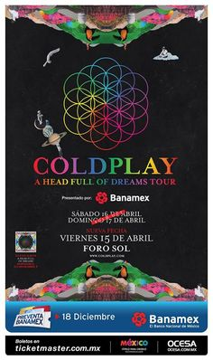 """Coldplay """"A Head Full Of Dreams Tour"""" en el Foro Sol"""