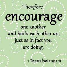Don't tear each other down, build each other up!