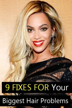 9 Fixes For Your Biggest Hair Problems - The Beauty Goddess