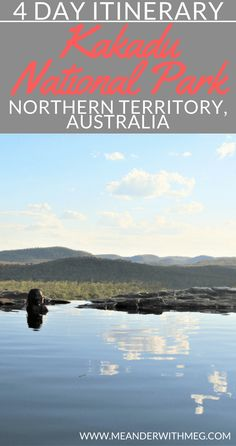 Planning a trip to Kakadu National Park in Australia? Here's my 4 day itinerary of what to do in Kakadu, one of the most beautiful places in the Northern Territory. Camping, walking, swimming and nature are all here!