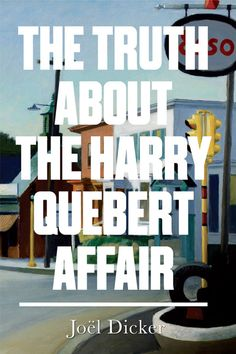 """The Truth About The Harry Quebert Affair, £3.85 
