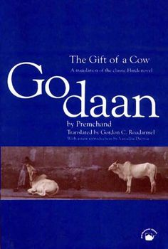 Godaan: by Munshi Premchand Featured in: 50 Writers, 50 Books - The Best of Indian Fiction. Harper-Collins India.
