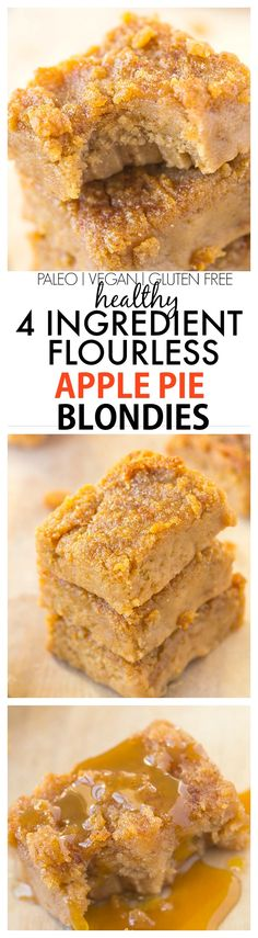 Healthy Four Ingredient Flourless Apple Pie Blondies recipe- A quick easy and delicious recipe with 4 ingredients- NO white flour white sugar butter or oil! {vegan gluten free refined sugar free and paleo} Healthy Four Ingredi Sugar Free Desserts, Paleo Dessert, Healthy Sweets, Healthy Baking, Vegan Desserts, Delicious Desserts, Dessert Recipes, Yummy Food, Healthy Apple Snacks