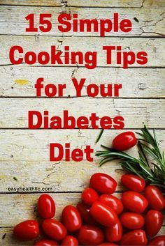 simple cooking tips for your diabetes diet