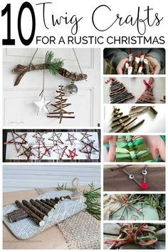 Ten beautiful Christmas Twig Crafts for you and the children to make and decorate the home with from Stars to Santa something for everyone to try.