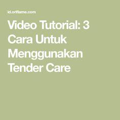 Video Tutorial: 3 Cara Untuk Menggunakan Tender Care Third Way, Math, Math Resources, Mathematics