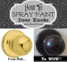 spray paint door knobs, hinges, etc. because it is too expensive to replace all the hardware. Spray Paint Cans, Gold Spray Paint, Spray Painting, Painting Tips, Painting Techniques, Looking Glass Spray Paint, Krylon Looking Glass, Paint Door Knobs, Little Green Notebook