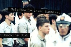 But he didnt show it fast enough. And he left katniss in the last book. I hate gale.(the character )