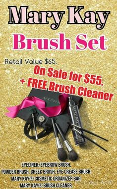 Buy a brush set and get a FREE bottle of brush cleaner. www.marykay.com/afranks830 www.facebook.com/afranks830 or email me at afranks830@marykay.com