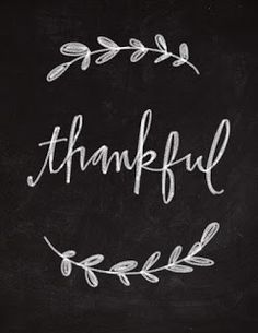 I am thankful! Thankful for my husband whom loves and adores me. Thankful for my healthy amazing children. Thankful for awesome supportive friends. and thankful for my beautiful life. Chalkboard Lettering, Chalkboard Designs, Chalkboard Ideas, Fall Chalkboard Art, Chalkboard Boarders, Chalk Typography, Chalkboard Print, Chalk It Up, Give Thanks