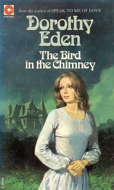 Dorothy Eden: The Bird in the Chimney