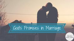 God's promises in marriage