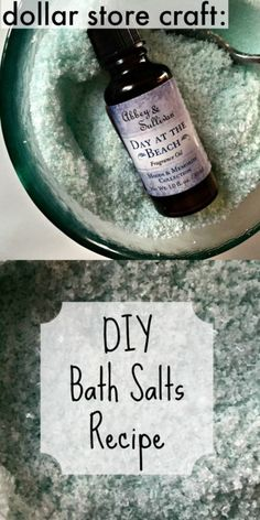 Dollar Store Craft: DIY Spa Bath Salts Recipe
