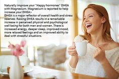 "DHEA ""Feel Good Hormones"""