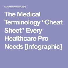 """The Medical Terminology """"Cheat Sheet"""" Every Healthcare Pro Needs [Infographic] Best Picture For home care website For Your Taste You are looking for something, and it is going to tell you exactly what Medical Billing Training, Medical Coding Certification, Medical Coder, Medical Billing And Coding, Medical Terminology, Medical Administrative Assistant, Medical Assistant, Office Assistant, Nursing Documentation"""