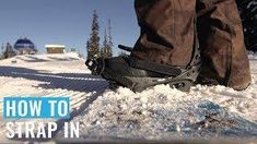 How To Strap In On A Snowboard