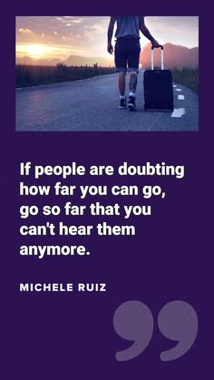 If people are doubting how far you can go, go so far that you can't hear them anymore. - M. Ruiz Forgiving Yourself, Make It Yourself, Make You Feel, Love You, Happiness Blog, Positive Psychology, Self Love Quotes, Forgiveness, Positivity