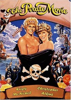 The Pirate Movie (1982) the silliest musical ever! But, I have to admit that I just loved it! I think it was the time in my life I love remembering whenever I watch it.