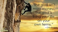 #SMM The goal isn't more money. The goal is living your life on your own terms  Chris Brogan #motivation #quote http://pic.twitter.com/wB8AKHsyZy    SMM 123 (@SMM_123456) September 10 2016