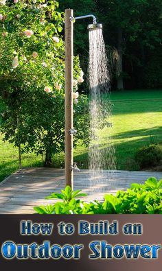 DIY - How to Build an Outdoor Shower
