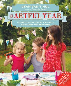 Jean Van't Hul's new book celebrates the seasons with 365 days of original arts and crafts. Two finger painted  thumbs up!